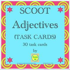 $ Adjectives Task Cards - can be used to play Scoot. Let your students have fun studying adjectives.