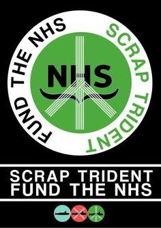 Fund the NHS, Scrap Trident