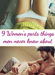 9 Women�s parts things men never knew about