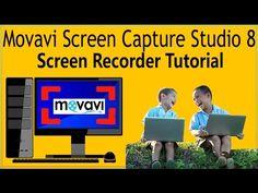How To Use Movavi Screen Capture Studio 8 Screen Recorder Tutorial Camta...
