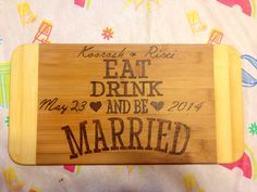 Eat drink and be married cutting board  on Etsy, $25.00 CAD