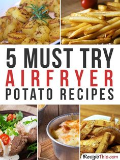 Airfryer Recipes | My 5 favourite air fryer potato recipes that I just can't stop cooking from RecipeThis.com