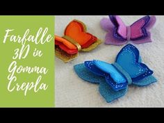 Tutorial: Farfalle in Gomma Crepla (ENG SUBS - DIY fommy butterflies) - Yo. Eva Glitter, Diy 3d, 3d Tutorial, Origami, Crafts For Kids, Projects To Try, Butterfly, Blog, Handmade
