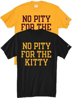 CHAMPION PRODUCTS : 'No Pitty for the Kitty' T-Shirt : Sun Devil Campus Stores