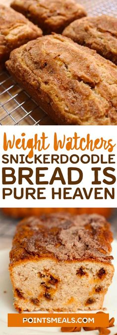 SNICKERDOODLE BREAD IS PURE HEAVEN #weight_watchers