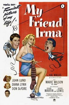 My Friend Irma (1949) When My Friend Irma hit the silver screen in 1949, the course of movie comedy was changed forever with the film debut of Dean Martin and Jerry Lewis. Dean and Jerry serve up thei