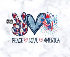 Peace Love America 300 dpi png / Fourth Of July Design / Flowers, Denim and Fireworks / Patriotic png / Red, White And, Blue Fourth Of July Pics, Fourth Of July Shirts, 4th Of July Nails, July 4th, July Background, July Game, Usa Tumblr, I Love Ny, Vinyl Shirts