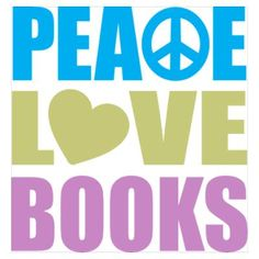 Peace Love Books Wall Art Poster via cafepress  ... HOW TO FIND the ORIGINAL WEB SITE of an online image: http://pinterest.com/pin/86975836525507659/  Pinterest's Guide to Pinning for Beginners   http://www.pinterestnews.org/2012/06/23/beginners-guide