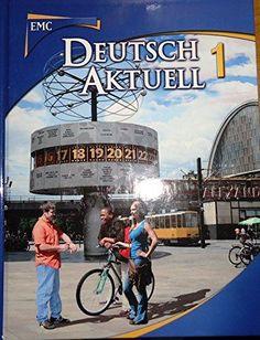 Deutsch Aktuell, Vol. 1, Grades 7-12 Kraft