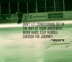 Don't let conditioning get in the way of your judgement.  Work hard.  Stay humble.  Cherish the journey.  #refcore #conditioning #judgement #fitness #offseason #training #trainhard #cherishthejourney