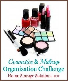 Cosmetics & Makeup Organization Challenge, with step by step instructions on how to organize makeup {part of the 52 Week Organized Home Challenge on Home Storage Solutions 101}