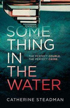 Something in the Water by Catherine Steadman - Reese's book club pick Book Club Books, Book Nerd, Book Lists, The Book, Book Clubs, I Love Books, Good Books, Books To Read, My Books