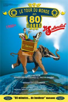 Le Tour du monde en 80 jours au Théâtre du Splendid - Jacques Bonsergent