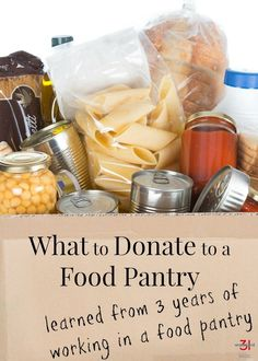 What to Donate to a Food Pantry - Organized 31 - Tips on What to Donate to a Food Bank I learned from 3 years of working in a food pantry. Food Bank Donations, Food Pantry Organizing, Organized Pantry, Little Free Pantry, Food Hampers, Food Drive, Food Containers, Food Items, Thanksgiving Recipes