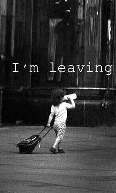 Im leaving~ Funny reminds me of funny story about my sister :) Baby Quotes, Funny Quotes, Funny Memes, Happy Monday Quotes, Im Leaving, Foto Pose, Funny Stories, Black And White Photography, Haha