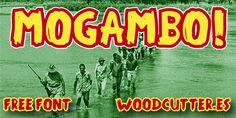 Mogambo! Font   dafont.com