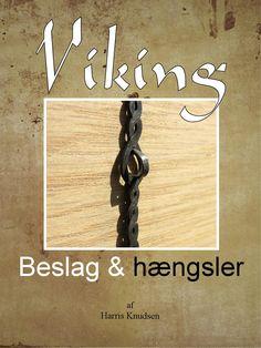 Viking – beslag og hængsler  Vikingernes beslag til kister, skrin og æsker. Forsøg med udformning af jernbeslag til kister og skrin uden erfaring med smedearbejde.