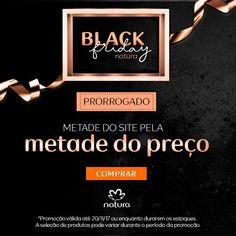PRORROGAMOS: Aproveite a segunda Black Friday Natura com METADE do SITE pela METADE do PREÇO até 20/nov! Corra pra conferir. Promoção válida até 20/nov. Sujeita à disponibilidade de estoque. BLACK FRIDAY NATURA Produtos com 50% OFF http://rede.natura.net/espaco/KELLYSANTOS