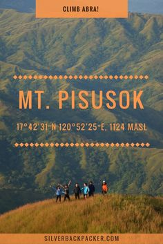 Guide to Hiking Mt Pisusok, Tineg, Abra, Philippines. (including 2D1N + 3D2N Itinerary)