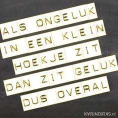 Afbeeldingsresultaat voor quote over geluk My Life Quotes, Woman Quotes, Best Quotes, Funny Quotes, Bff, Matter Quotes, Canvas Quotes, Strong Women Quotes, Inspirational Quotes About Love