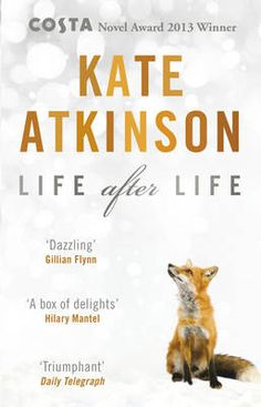 """""""Whatever happens to you, embrace it, the good and the bad equally. Death is just one more thing to be embraced."""" ~  Kate Atkinson, Life After Life, 2013"""