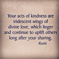 Rumi Beautiful Quotes About Love. Rumi Love Quotes, Beautiful Love Quotes, Love Life Quotes, Poetry Quotes, Wisdom Quotes, Quotes To Live By, Positive Quotes, Inspirational Quotes, Friendship To Love Quotes