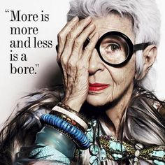 All hail the matriarch of personal style, Iris Apfel. #StyleIcon #WordsToLiveBy #realrealscore