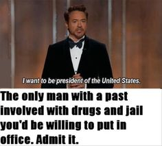 a robert downy jr, funny quotes