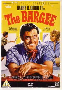 The Bargee (1964) Directed by Duncan Wood; Starring: Harry H. Corbett, Hugh Griffith, Eric Sykes, Ronnie Barker, Julia Foster