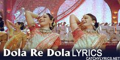Dola Re Dola Lyrics : The Dola Re Dola Lyrics from the Movie Devdas (2002) this Love song's Music is Composed by Ismail Darbar, &...[ReadMore..]