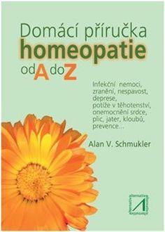 Domácí příručka homeopatie od A do Z - Schmukler Alan V. Medicine