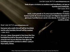 Jesus took the lowest place for you  +  Jesús tomó el lugar más bajo para ti  +  http://www.biblegateway.com/passage/?search=Luke+14%3A7-11