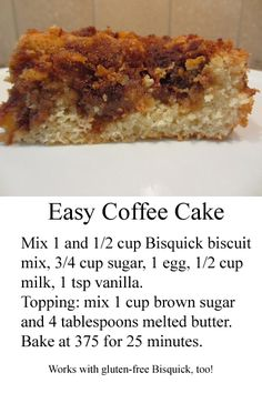 Easy, quick, and tasty coffee cake!
