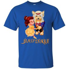 Beauty And The Beast Shirts Beauty And The Yorkshire Terrier T shirts Hoodies Sweatshirts