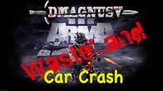 ArmA 3: Wasteland - Car Crash