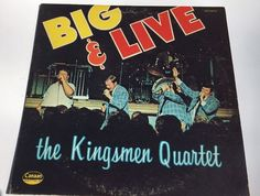 1973 Big And Live (Canaan Records/CAS-9749): Ready To Leave; Look For Me At Jesus Feet; When I Wake Up To Sleep No More; Love Lifted Me; So High; Old ... #vinyl #gospel #live #quartet #kingsmen