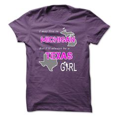 TEXAS girl in MICHIGAN Word new version Sun T Shirts, Hoodie. Shopping Online…