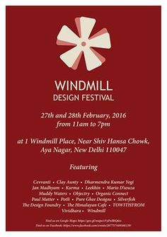 Announcing the particapants of this year's Windmill Design Festival -- Cevvanti • Clay Aunty • Dharmendra Kumar Yogi • Jan Madhyam • Kurma • Leekhin • Mario D'souza • Muddy Waters • Objectry • Organic Connect • Paul Matter • Potli • Pure Ghee Designs • Silverfish • The Design Foundry • The Himalayan Cafe • TOWITHFROM •  Vividhara • Windmill