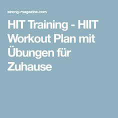 HIT Training - HIIT Workout Plan mit Übungen für Zuhause