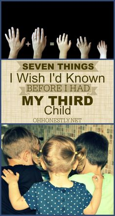 Seven Things I Wish I'd Known Before I Had My Third Child: Part 1 - Oh, Honestly!