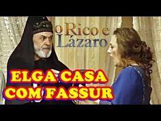 'O Rico e Lázaro': Elga se casa com o sacerdote Fassur e se frusta com o...
