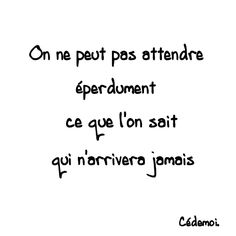 Non on ne peut pas ... Nan ...Mais car il y a un mais...IMPOSSIBLE it's  notre french  hérisson d'un soir espoir !!!!