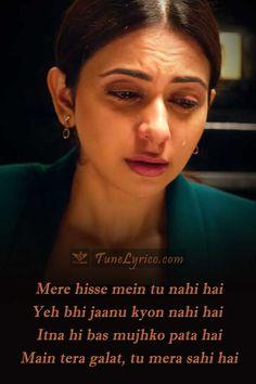 """Dil Royi Jaye"" lyrics from hindi movie DE DE PYAAR DE. This Song is sung by Arijit Singh, Written by Kumaar and Composed by Rochak Kohli. Romantic Song Lyrics, Sad Song Lyrics, Beautiful Lyrics, Cool Lyrics, Song Lyric Quotes, Love Quotes Poetry, Secret Love Quotes, Self Love Quotes, Ex Quotes"