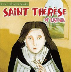 Saint Therese of Lisieux 1 October Catholic Kids, Catholic Saints, Poster On, Poster Prints, St Therese Of Lisieux, Santa Teresa, Childrens Books, Disney Characters, Fictional Characters