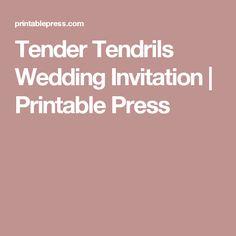 Tender Tendrils Wedding Invitation | Printable Press
