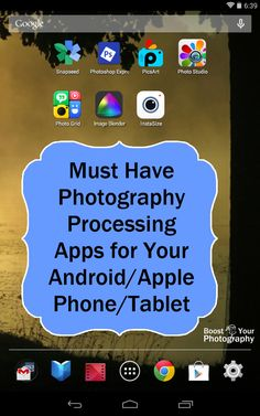 Must Have Photography Processing Apps for You Android/Apple Phone/Tablet | Boost Your Photography