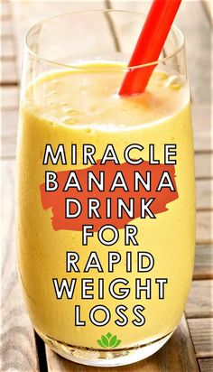 Below is a potent banana drink for an extreme fat burn to help you in melting the fat away when combined with a low-calorie diet. This detox drink can help you lose up to 10 pounds in just one week. Just be on board of this journey. Fat Loss Drinks, Fat Burning Detox Drinks, Diet Drinks, Healthy Drinks, Stay Healthy, Healthy Smoothies, Healthy Weight, Smoothie Recipes, Juice Drinks