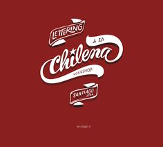 Lettering a la Chilena Workshop by PeGGO, via Behance