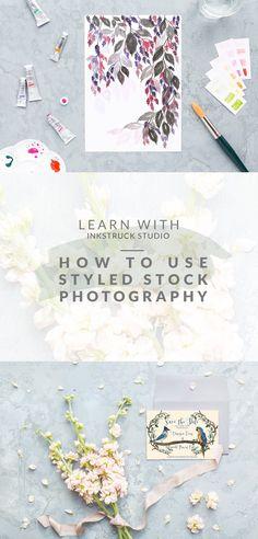 Tutorial on using styled stock photography-Inkstruck Studio