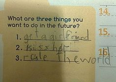 An 8-year-old's plan for romance and world domination... awesome.